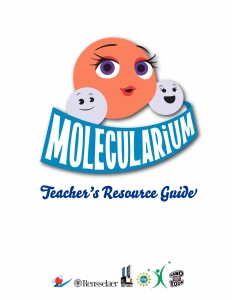 Molecularium teacher's resource guide